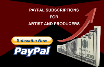 Pay pal Music Subscriptions for arist and music producers